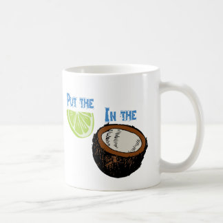 Put the lime in the Coconut! Coffee Mug