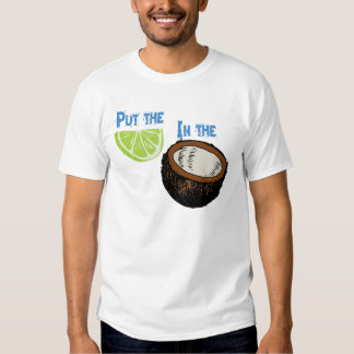 Put the lime in the Coconut! T-Shirt