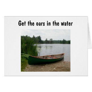 PUT THE OARS IN THE WATER AND ENJOY BIRTHDAY CARD