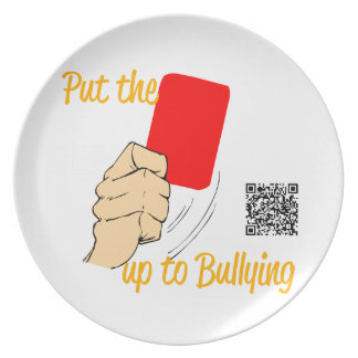 Put the RED CARD up to bullying PLATE