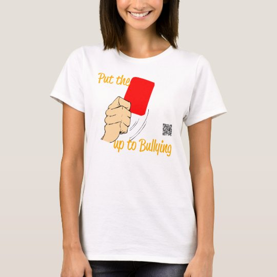 Put The RED CARD up to bullying T-Shirt