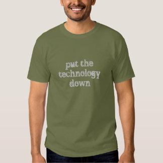 Put The Technology Down T-Shirt