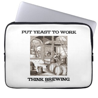Put Yeast To Work Think Brewing (Brewer Woodcut) Laptop Computer Sleeves
