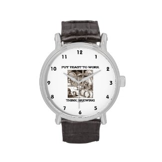 Put Yeast To Work Think Brewing (Brewer Woodcut) Wristwatches
