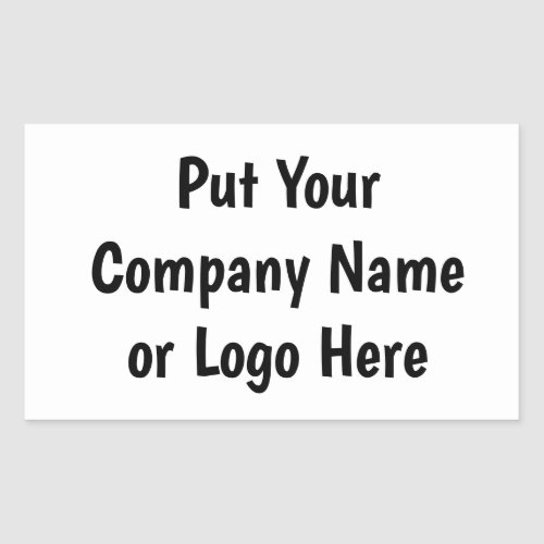 Put Your Company Name or Logo Here Rectangular Sticker