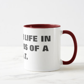 PUT YOUR LIFE IN THE HANDS OF AE.M.T. MUG