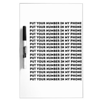 Put Your Number In My Phone Dry-Erase Board