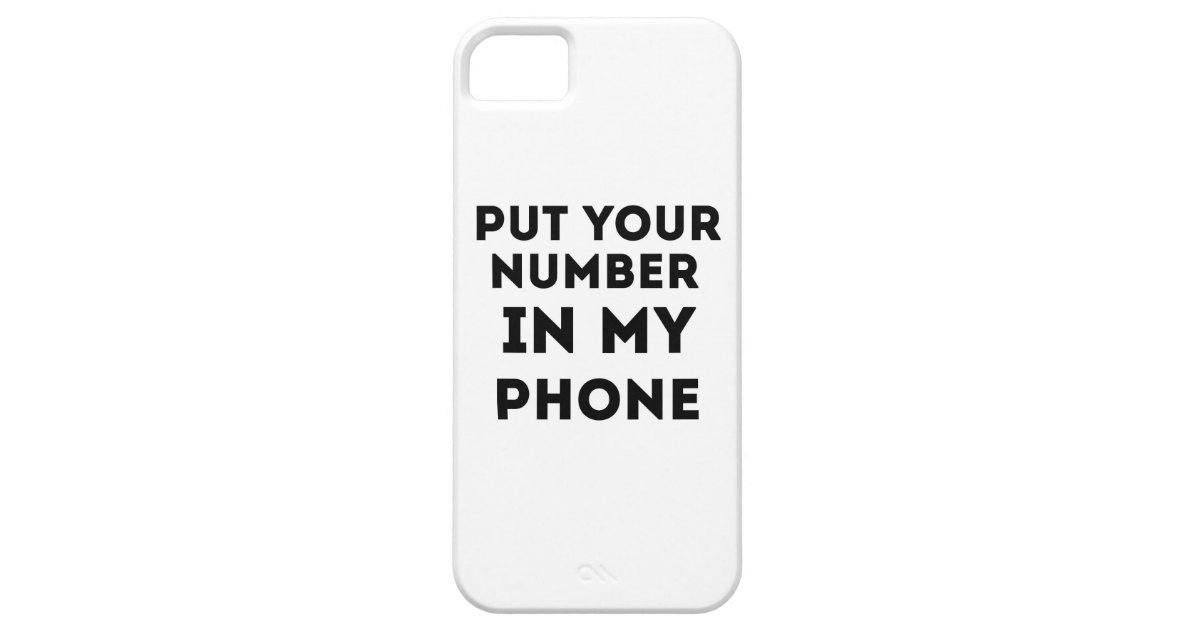 put your number in my phone iphone se 5 5s zazzle