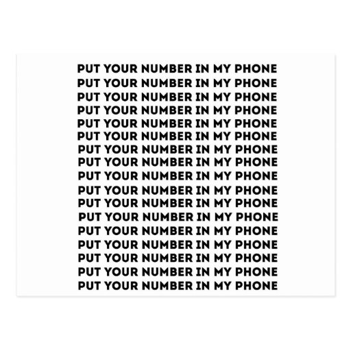 put your number in my phone postcard zazzle