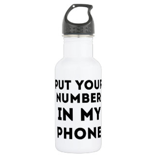 Put Your Number In My Phone Stainless Steel Water Bottle