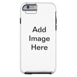 Put Your Own Image Here! Customizable Template Tough iPhone 6 Case
