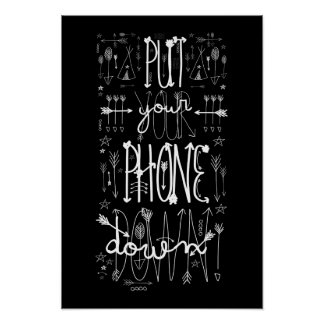 Put Your Phone Down Poster