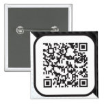 Put your Scannable QR code on these Pinback Button
