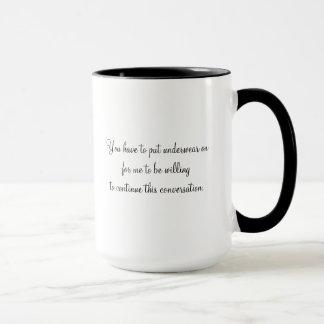 Put Your Underwear On (Mug) Mug