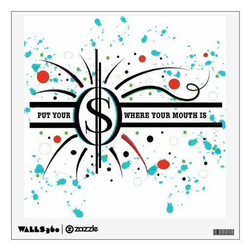 Put Your Where Your Mouth Is Wall Decals Zazzle