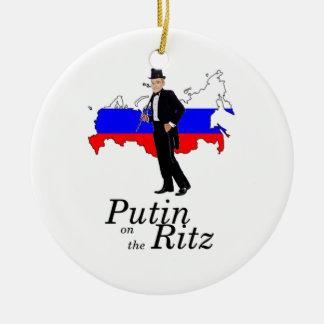 Putin on the Ritz Ceramic Ornament