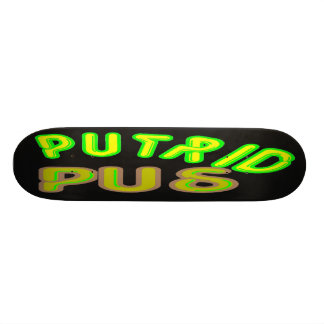putrid pus skate deck