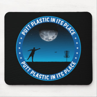 Putt Plastic In Its Place #8 Mouse Pads