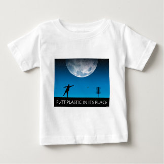 Putt Plastic In Its Place Baby T-Shirt