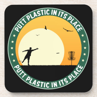 Putt Plastic In Its Place Beverage Coaster