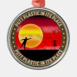 Putt Plastic In Its Place Metal Ornament
