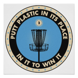 Putt Plastic In Its Place Poster