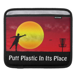 Putt Plastic In Its Place Sleeve For iPads
