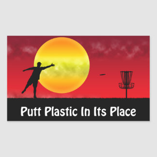 Putt Plastic In Its Place Rectangular Sticker
