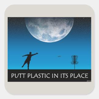 Putt Plastic In Its Place Square Sticker