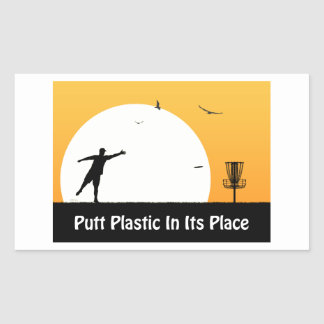 Putt Plastic In Its Place Rectangular Stickers