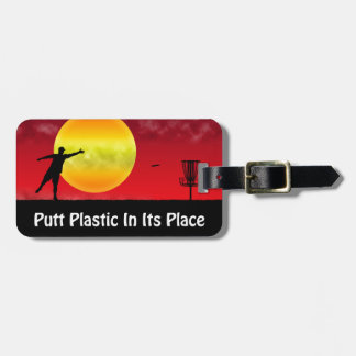 Putt Plastic In Its Place Tag For Bags