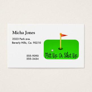 Putt Up Or Shut Up Golf Business Card