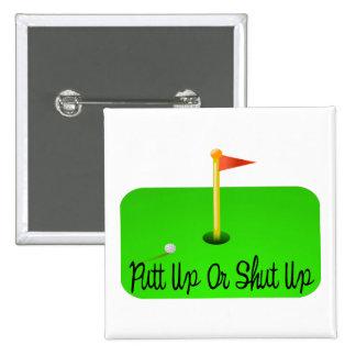 Putt Up Or Shut Up Golf Buttons