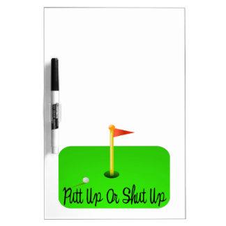 Putt Up Or Shut Up Golf Dry Erase Board
