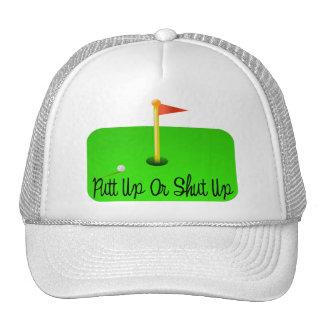 Putt Up Or Shut Up Golf Trucker Hat