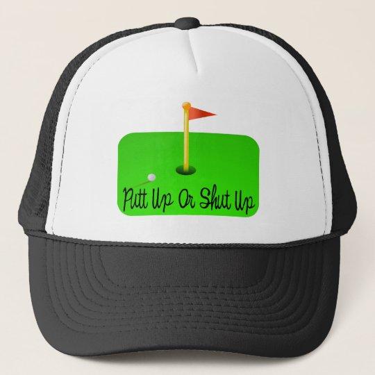 Putt Up Trucker Hat