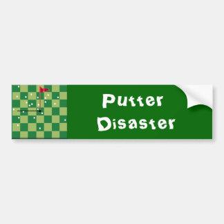 Putter Disaster Car Bumper Sticker