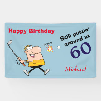 Puttin' Around 60 Golf Birthday Party Banner