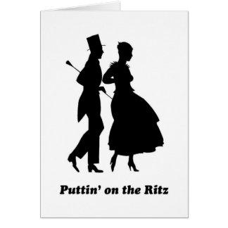 Puttin' on the Ritz Greeting Card
