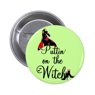 Puttin' on the Witch Tshirts and Gifts Button