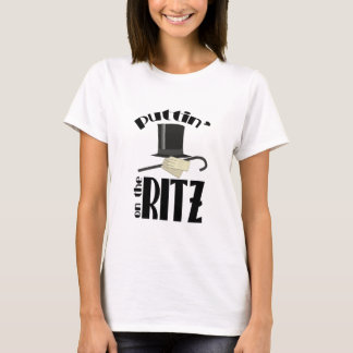 Puttin Ritz T-Shirt