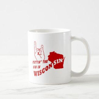Puttin' The Sin In Wisconsin Coffee Mugs