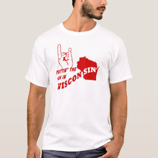 Puttin' The Sin In Wisconsin T-Shirt