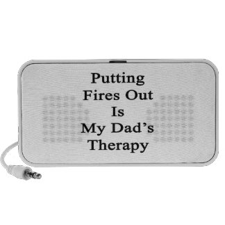 Putting Fires Out Is My Dad's Therapy Laptop Speakers