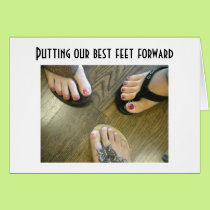 PUTTING OUR BEST FEET FORWARD=BIRTHDAY CARD