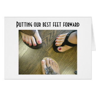 PUTTING OUR BEST FEET FORWARD=BIRTHDAY GREETING CARDS