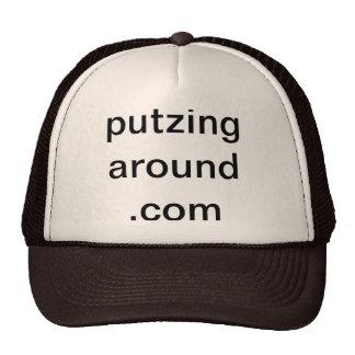 putzing around cap trucker hat