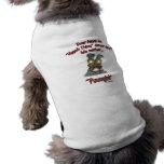 """""""Puuugh!"""" Dog Clothes"""