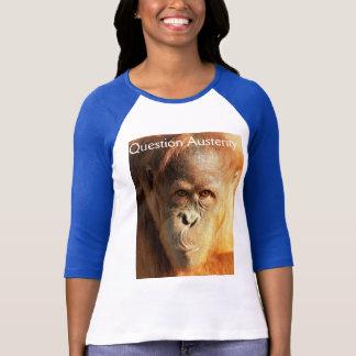 Puzzled Orangutan Question Austerity T-Shirt