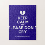 [Broken heart] keep calm and please don't cry  Puzzles